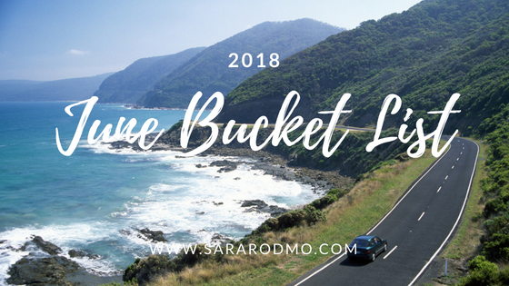 June Bucket List 2018